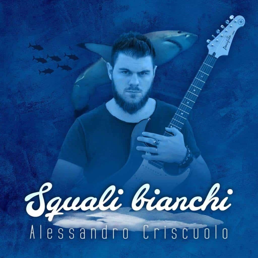 Alessandro Criscuolo, giovane cantautore stabiese esce col suo primo album. Il titolo è Squali Bianchi