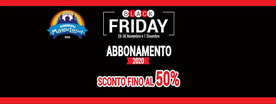 IL BLACK FRIDAY ARRIVA AL NUOVO RAINBOW MAGICLAND, SCONTI DA CAPOGIRO E INGRESSI GRATUITI A ZOOMARINE PER LA PROSSIMA STAGIONE!