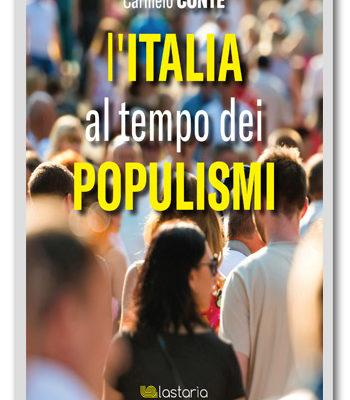 L'Italia ai tempi dei populismi