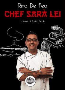 Chef sarà lei