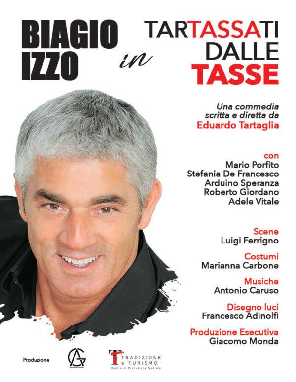"""Al Teatro Augusteo da venerdì 21 febbraio a domenica 1 marzo 2020, Biagio Izzo sarà protagonista dello spettacolo """"Tartassati dalle tasse"""""""