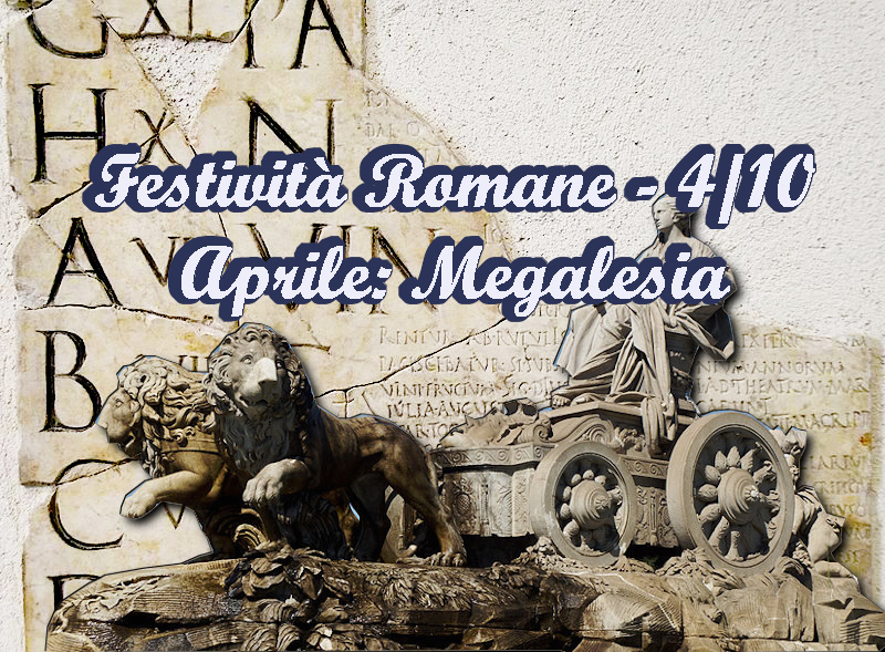 Calendario Festività romane Megalesia